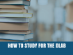 How to Study for the DLAB Test