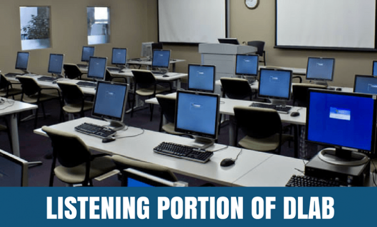 Tips for Taking the Listening Portion of the DLAB Test