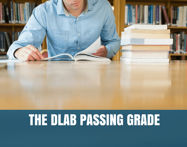 What do I need to Pass the DLAB